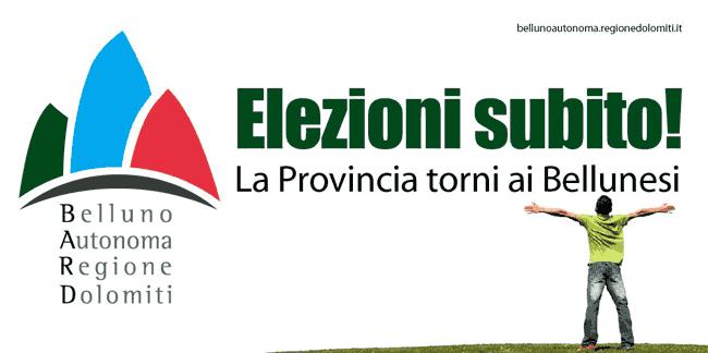 BARD: Elezioni subito! La Provincia torni ai Bellunesi!