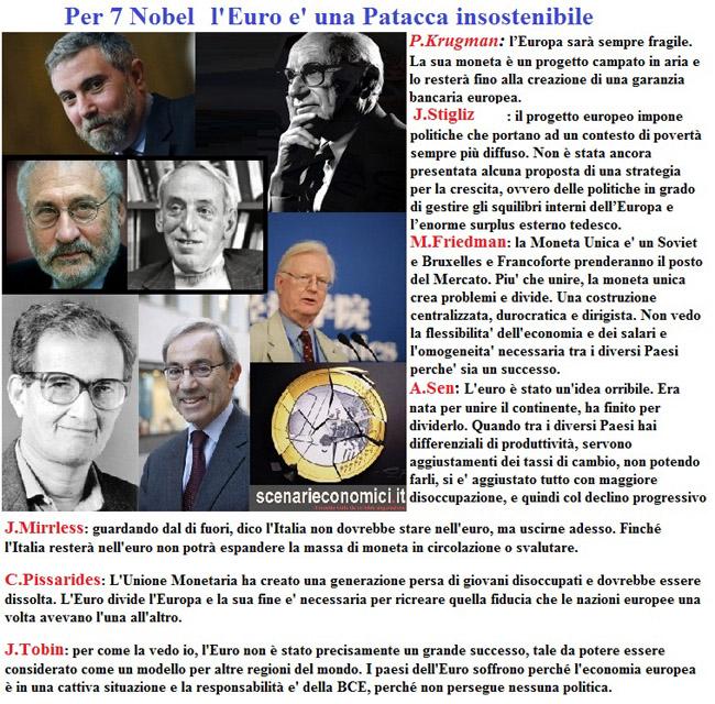 per 7 Nobel l'euro è una patacca insostenibile