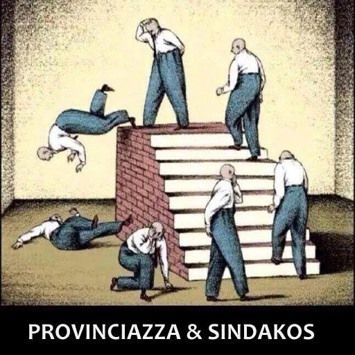provinciazza e sindakos al lavoro