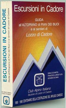 """copertina del libro """"Guida all'altopiano di Pian dei Buoi e ai sentieri di Lozzo di Cadore"""""""
